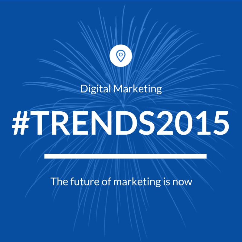 digital marketing trends 2015